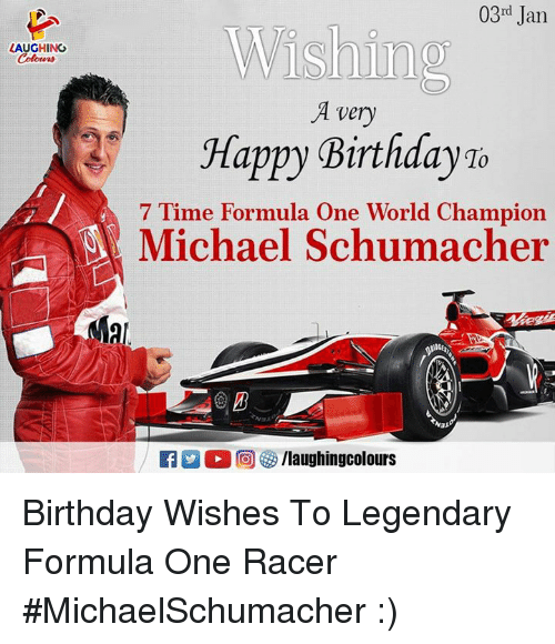 03rd Jan Wishin Laughing A Very Happy Birthday 7 Time Formula One