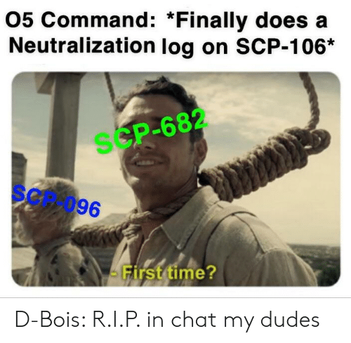 05 Command *Finally Does a Neutralization Log on SCP-106* SCP-682