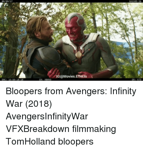 Memes, Movies, and Avengers: 06/09/17  XA116D-1b  IGI@Movies.Effects  SRC: 15:59:18:18  CR: XB093  SR: X73 Bloopers from Avengers: Infinity War (2018)⠀ AvengersInfinityWar VFXBreakdown filmmaking TomHolland bloopers