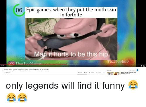 06 Epic Games When They Put The Moth Skin In Fortnite Man It Hurts