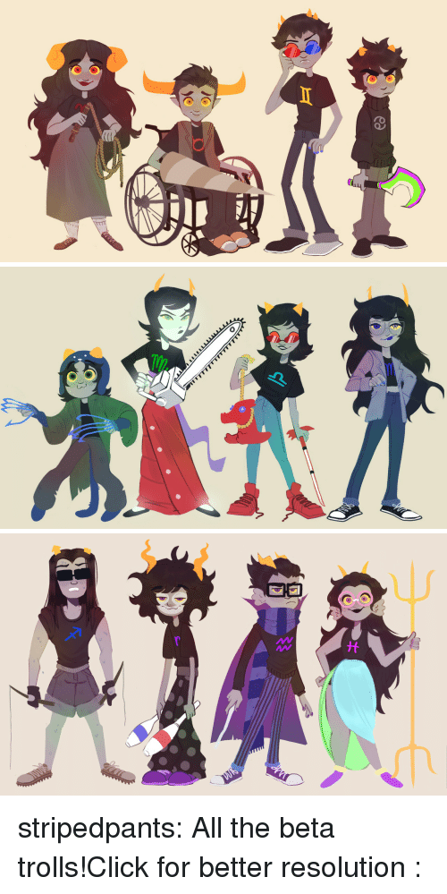 Click, Target, and Tumblr: 09 stripedpants: All the beta trolls!Click for better resolution :