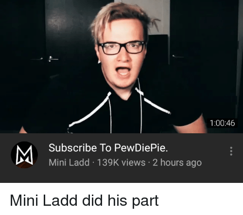 10046 Subscribe To Pewdiepie Mini Ladd 139k Views 2 Hours