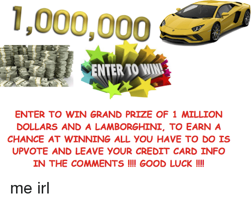 1000000 ENTER TO WIN ENTER TO WIN GRAND PRIZE OF 1 MILLION