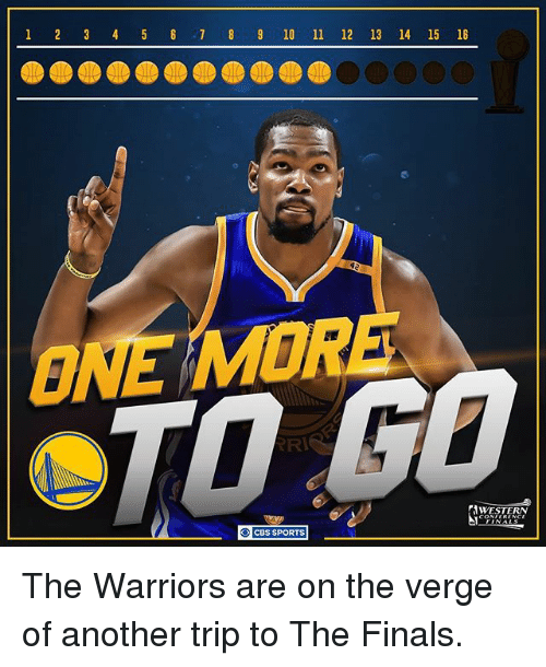 Finals, Memes, and Sports: 1 2 3 4 6 7 8 9 10 ll 12  13 14 15 16  WESTERN  CBS SPORTS The Warriors are on the verge of another trip to The Finals.