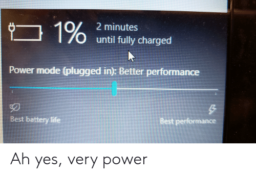 Life, Best, and Power: 1%  2 minutes  until fully charged  Power mode (plugged in): Better performance  BEICOUD  Best performance  Best battery life Ah yes, very power