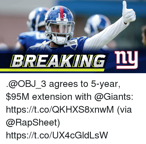 Memes, Giants, and Quest: 1.3  Quest  BREAKING n .@OBJ_3 agrees to 5-year, $95M extension with @Giants: https://t.co/QKHXS8xnwM (via @RapSheet) https://t.co/UX4cGldLsW