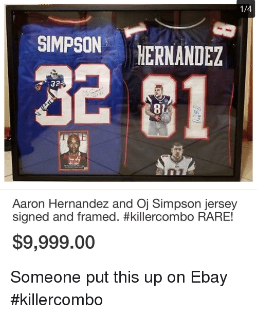 finest selection e837e 2a8fc 14 SIMPSON HERNANDEZ 81 32 Aaron Hernandez and Oj Simpson ...