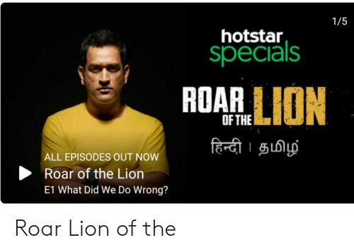 15 Hotstar ROARLION OFTHE ALL EPISODES OUT NOW Roar of the