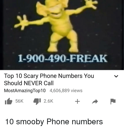 1-900-490-Freak Top 10 Scary Phone Numbers You Should NEVER Call
