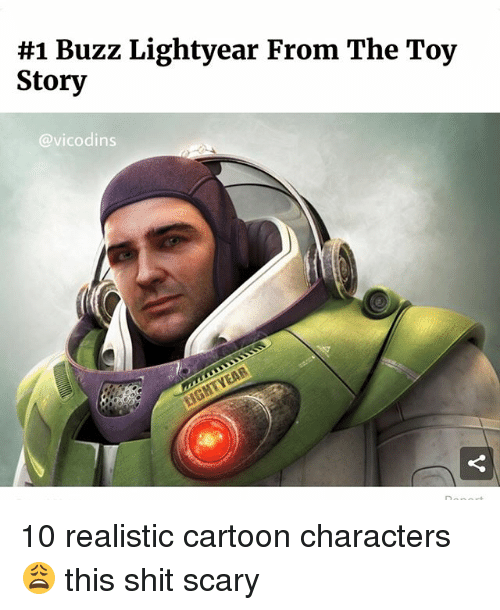 1 Buzz Lightyear From The Toy Story 10 Realistic Cartoon Characters