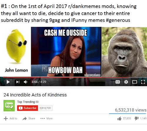 1 on the 1rst of april 2017 r dankmemes mods knowing 18237350 1 on the 1rst of april 2017 rdankmemes mods knowing they all want to