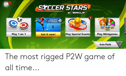 Football, Soccer, and Game: 1  SOCCER STARS  TM  BY MINICLIP  0  FOOTBALL  STRIIKE  Play 1 on 1  Get it now!  Play Special Events  Play Minigames  Iron Pack The most rigged P2W game of all time...