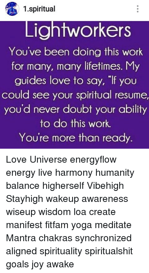 1 Spiritual Lightworkers You've Been Doing This Work for Many Many