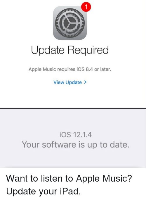 1 Update Required Apple Music Requires iOS 84 or Later View