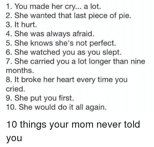 1 You Made Her Cry a Lot 2 She Wanted That Last Piece of Pie