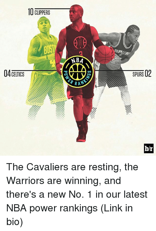 Sports, Powers, and Linked In: 10 CTRPERS  BA  RRAN  SPURS 12  b/r The Cavaliers are resting, the Warriors are winning, and there's a new No. 1 in our latest NBA power rankings (Link in bio)
