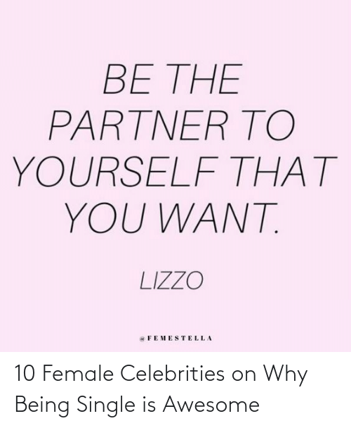 Target, Http, and Quotes: 10 Female Celebrities on Why Being Single is Awesome