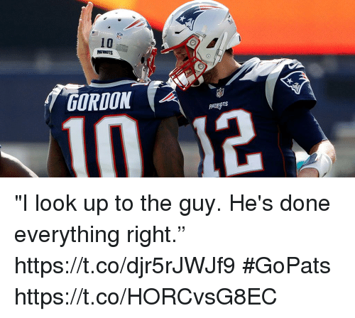 """Memes, 🤖, and Look: 10  GORDON """"I look up to the guy. He's done everything right."""" https://t.co/djr5rJWJf9 #GoPats https://t.co/HORCvsG8EC"""