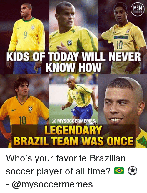 a6f0a2afe 🔥 25+ Best Memes About Brazilian and Soccer