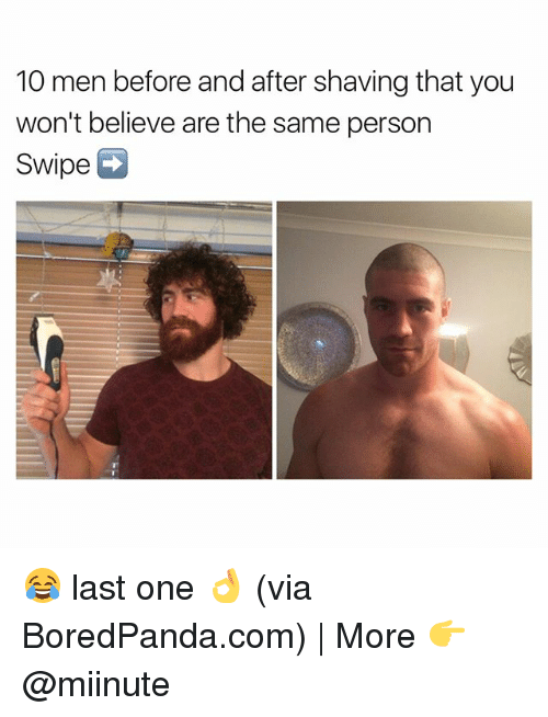 10 men before and after shaving that you wont believe 22984809 25 best before and after shaving memes last memes, before and