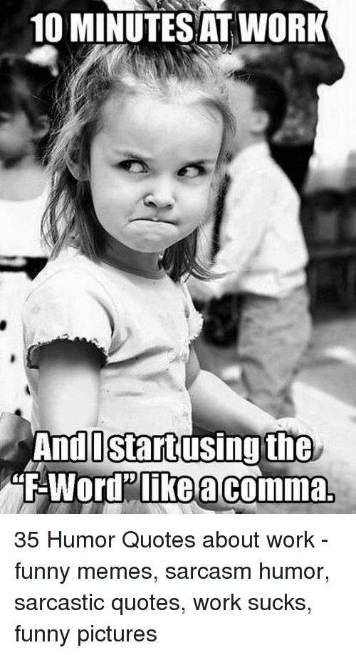10 MINUTESAT WORK AndL Startusing the -Word Like a Comma 35 ...