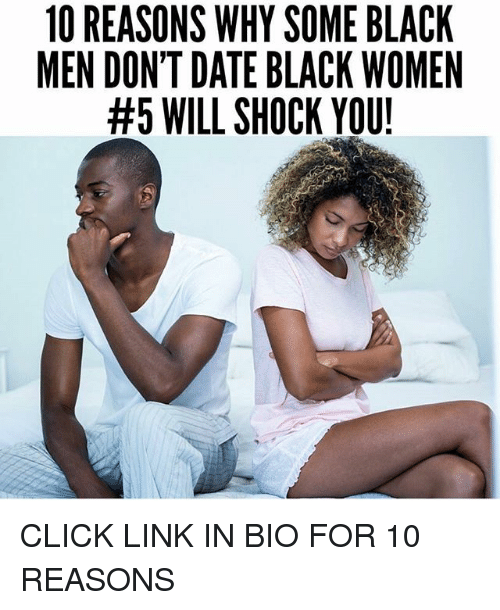 I dont date black women