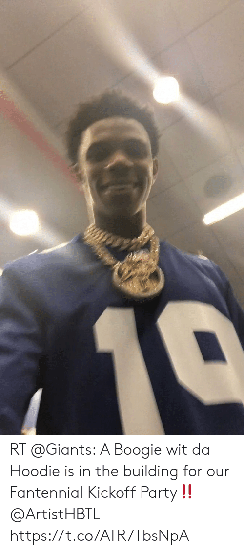 Memes, Party, and Giants: 10 RT @Giants: A Boogie wit da Hoodie is in the building for our Fantennial Kickoff Party‼️ @ArtistHBTL https://t.co/ATR7TbsNpA