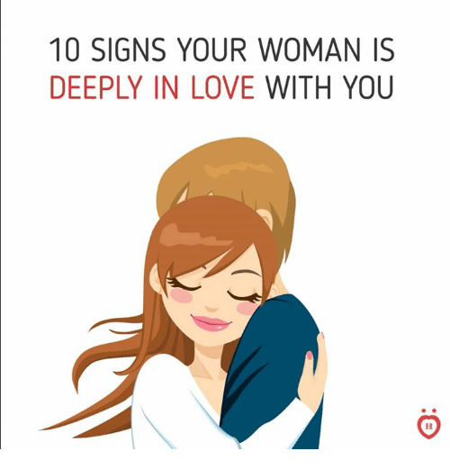 10 signs your woman is deeply in love with you love meme on