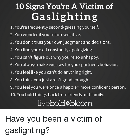 10 Signs You Re A Victim Of Gas Lighting 1 Frequently