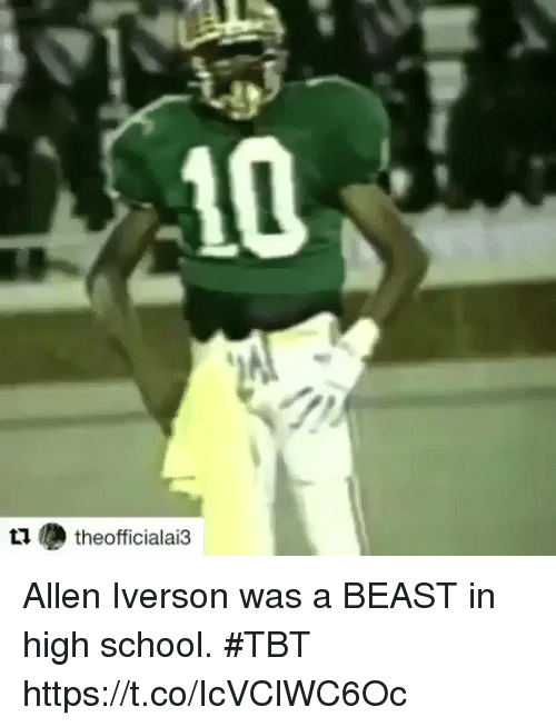 Sizzle: 10  t  theofficialai3 Allen Iverson was a BEAST in high school. #TBT   https://t.co/IcVClWC6Oc