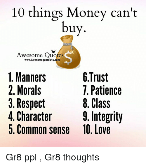 10 Things Money Cant Buy Awesome Quotes Wwwawesomequotes4ucom 1