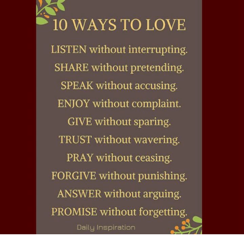 10 WAYS TO LOVE LISTEN Without Interrupting SHARE Without
