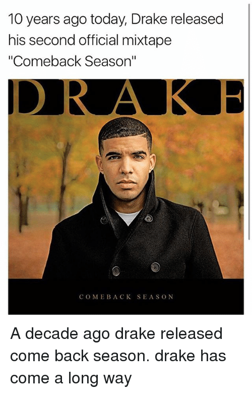 10 Years Ago Today Drake Released His Second Official