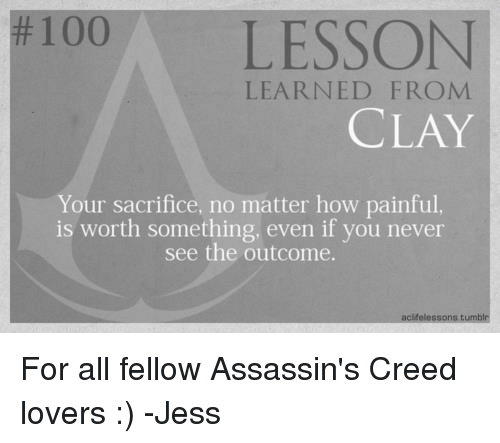 100 LESSON LEARNED FROM CLAY Your Sacrifice No Matter How