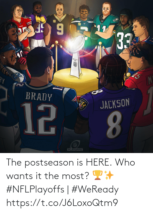 Memes, Nfl, and NFL Playoffs: 11  33  TEXANS  Thawy  M!  BRADY  RAVENS  JACKSON  12  8.  FECE  NFL  PLAYOFFS The postseason is HERE.  Who wants it the most? 🏆✨  #NFLPlayoffs | #WeReady https://t.co/J6LoxoQtm9
