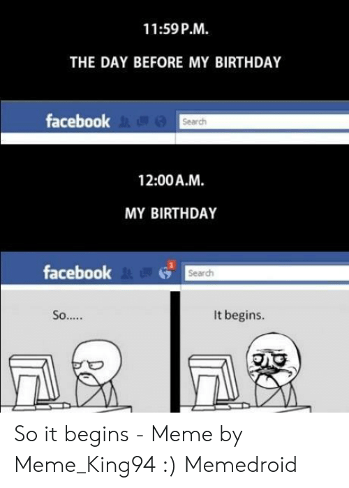1159 PM THE DAY BEFORE MY BIRTHDAY Facebook Search 1200 AM