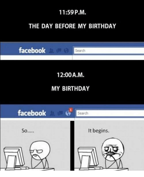 Birthday Memes And 1159PM THE DAY BEFORE