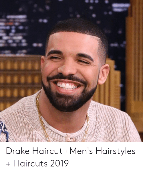 11 Drake Haircut Men S Hairstyles Haircuts 2019 Drake