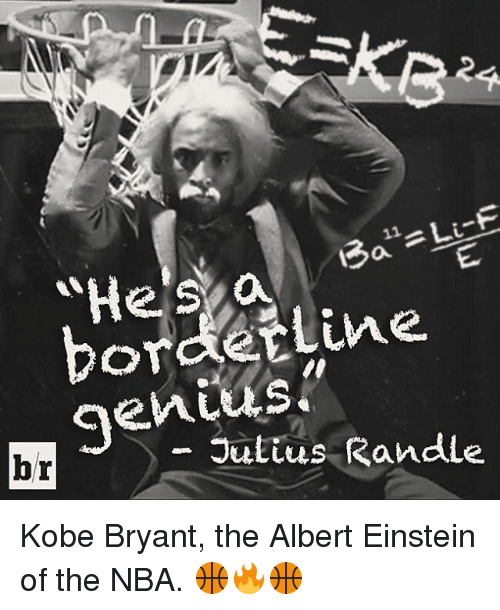 Albert Einstein, Kobe Bryant, and Nba: 11  Heis a  orde Line.  Julius Randle  br Kobe Bryant, the Albert Einstein of the NBA. 🏀🔥🏀