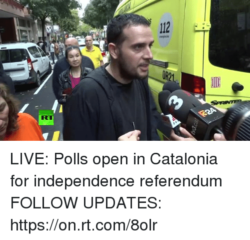 Dank, Live, and 🤖: 112  OR21 LIVE: Polls open in Catalonia for independence referendum FOLLOW UPDATES: https://on.rt.com/8olr