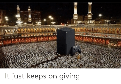 Dank Memes, Just, and Giving: 113901 It just keeps on giving