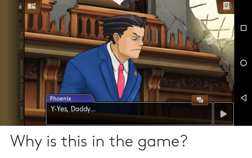 The Game, Game, and Tomorrow: 12:41  Trial - Day 1  Episode 5 Turnabout for Tomorrow Why is this in the game?
