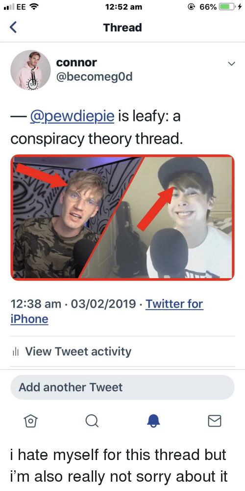1252 Am Thread Connor Is Leafy a Conspiracy Theory Thread