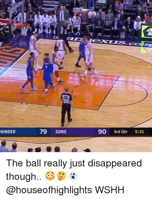 Memes, Wshh, and 🤖: 12  79 SUNS  90 3rd Qtr 5:31  UNDER The ball really just disappeared though.. 😳🤔👻 @houseofhighlights WSHH
