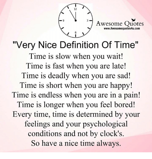 12 Awesome Quotes Wwwawesomequotes4ucom Very Nice Definition Of Time