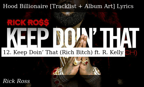 12 Keep Doin' That Rich Bitch Ft R Kelly | Donald Trump Meme