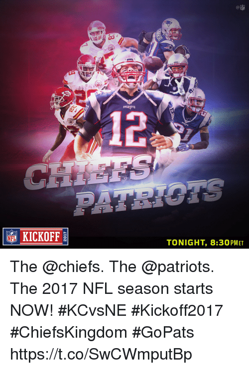 Memes, Nfl, and Patriotic: 12  KICKOFF  TONIGHT, 8:30PMET The @chiefs. The @patriots.  The 2017 NFL season starts NOW! #KCvsNE #Kickoff2017 #ChiefsKingdom #GoPats https://t.co/SwCWmputBp