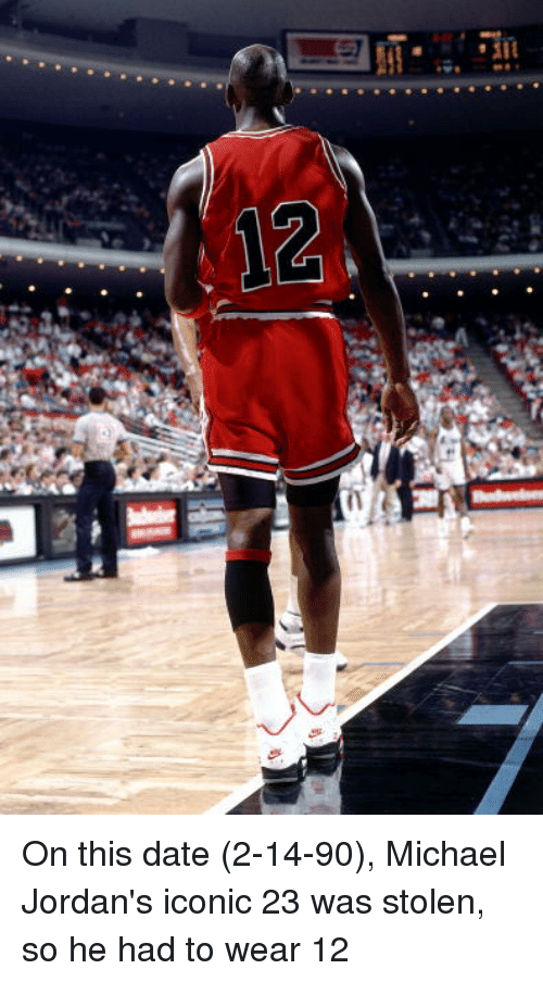 6268f420281c 12 on This Date 2-14-90 Michael Jordan s Iconic 23 Was Stolen So He ...