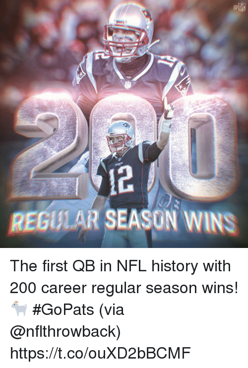 Bailey Jay, Memes, and Nfl: 12  REGILAR SEASON WINS The first QB in NFL history with 200 career regular season wins! 🐐  #GoPats (via @nflthrowback) https://t.co/ouXD2bBCMF