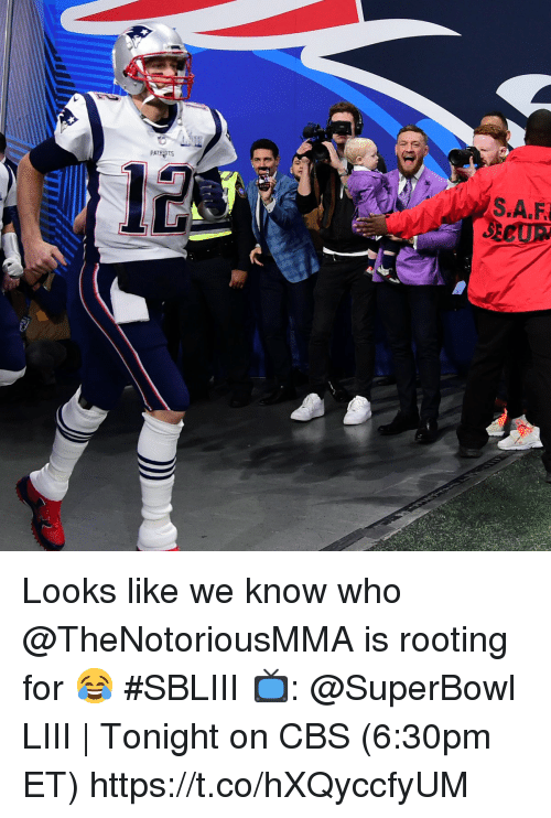 Memes, Cbs, and Superbowl: 12  SECUR Looks like we know who @TheNotoriousMMA is rooting for 😂 #SBLIII  📺: @SuperBowl LIII   Tonight on CBS (6:30pm ET) https://t.co/hXQyccfyUM